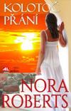 Nora Robertsová: Kolotoč přání