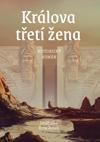 Jindřiška Kracíková: Králova třetí žena