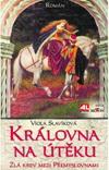 Viola Slavíková: Královna na útěku - zlá krev mezi Přemyslovnami