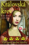 Sherry Jones: Královská krev - čtyři sestry, všechny královny