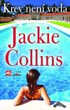 Jackie Collins: Krev není voda