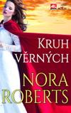 Nora Robertsová: Kruh věrných