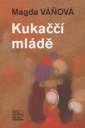 Magda Váňová: Kukaččí mládě