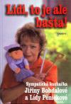 Jiřina Bohdalová a Lída Pěničková: Lidi, to je ale bašta!