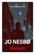 Jo Nesbo: Macbeth