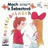 Miloš Macourek, Adolf Born: Mach a Šebestová na prázdninách