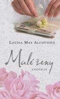 Louisa May Alcottová: Malé ženy