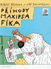 Rudolf Čechura / Jiří Šalamoun: Příhody maxipsa Fíka