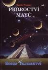 Magda Wimmer: Proroctví Mayů