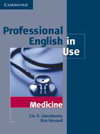 Eric Glendinning, Ron Howard: Professional English in Use - Medicine (with answers)