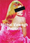 Michal Viewegh: Melouch