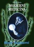 Nikola Tesla: Moderní medicína