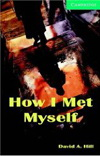 David A. Hill : How I Met Myself (Level 3) - plus CD