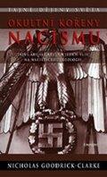Nicholas Goodrick-Clarke: Okultní kořeny nacismu