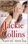 Jackie Collins: Naivní mrcha