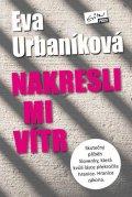 Eva Urbaníková: Nakresli mi vítr