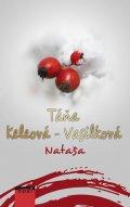 Táňa Keleová-Vasilková: Nataša