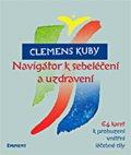Clemens Kuby: Navigátor k sebeléčení a uzdravení / 64 karet k probuzení