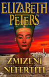 Elizabeth Peters: Zmizení Nefertiti