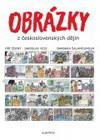 Jiří Černý, Barbara Šalamounová, Jaroslav Veis: Obrázky z československých dějin