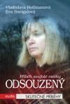 Vladislava Hoffmannová, Eva Bacigalová: Odsouzený - Příběh zoufalé matky