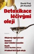 David Frej: Detoxikace léčivými oleji