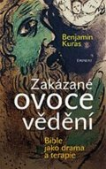 Benjamin Kuras: Zakázané ovoce vědění