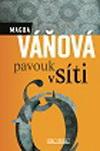 Magda Váňová: Pavouk v síti