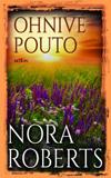 Nora Roberts: Ohnivé pouto
