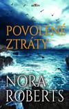 Nora Robertsová: Povolené ztráty