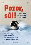 Josef Jonáš: Pozor, sůl