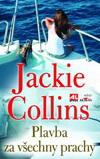 Jackie Collins: Plavba za všechny prachy