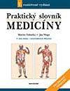 MUDr. Martin Vokurka, MUDr. Jan Hugo a kolektiv: Praktický slovník medicíny