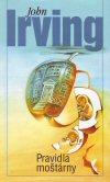 John Irving : Pravidla moštárny