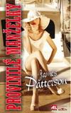 James Patterson: Provinilé manželky