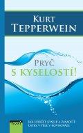 Kurt Tepperwein: Pryč s kyselostí
