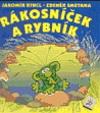 Zdeněk Smetana, Jaromír Kincl: Rákosníček a rybník