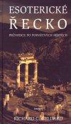 Richard G. Geldard: Esoterické Řecko