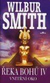 Wilbur Smith : Řeka bohů IV. - Vnitřní oko