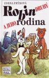 Zdena Frýbová: Robin druhý a jeho rodina