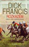 Dick Francis: Rozkazem