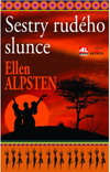 Ellen Alpstein: Sestry rudého slunce