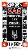 John Wiseman : SAS - Příručka jak přežít
