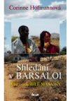Corinne Hofmannová: Shledání v Barsaloi