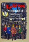 Jaroslav Foglar: Rychlé šípy ve Stínadlech