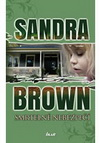 Brown Sandra: Smrtelné nebezpečí