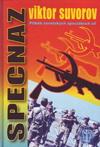 Viktor Suvorov: Specnaz - Příběh sovětských speciálních sil