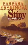 Barbara Erskinová: Stíny na ostrově
