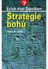 Erich von Däniken : Strategie bohů
