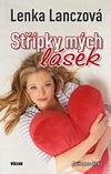 Lenka Lanczová: Střípky mých lásek